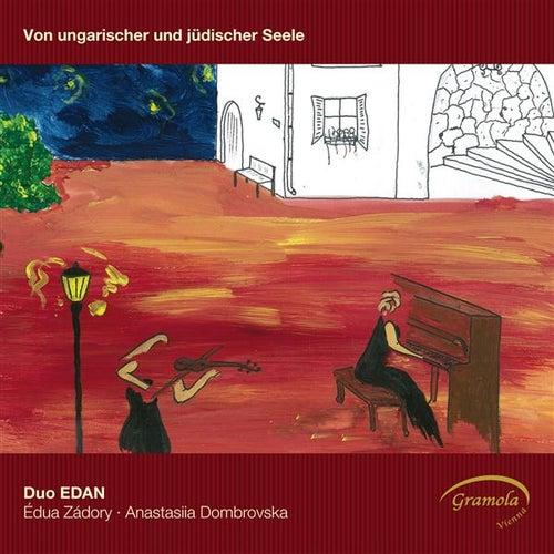 Von ungarischer und jüdischer Seele by Duo Edan