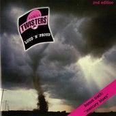 Loud 'n' Proud by Texas Twisters