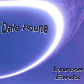 Loose Ends by Dale Poune