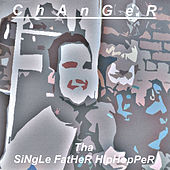 Tha Single Father Hip Hopper by ChAnGeR