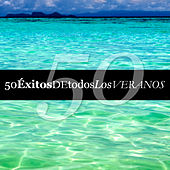 50 Éxitos de Todos los Veranos by Various Artists