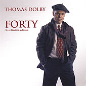 Forty: Live Limited Edition by Thomas Dolby