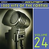 1000 Hits of the Forties, Vol. 24 von Various Artists