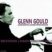 Beethoven: Piano Concerto No. 2 in B-Flat Major, Op. 19 by Glenn Gould