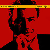 Capitol Days by Nelson Riddle