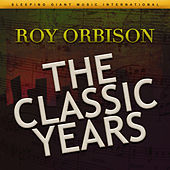 The Classic Years von Roy Orbison
