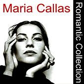 The Romantic Collection by Maria Callas
