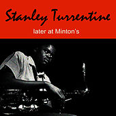 Later at Minton's by Stanley Turrentine