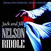 Jack and Jill by Nelson Riddle