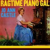 Ragtime Piano Gal by Jo Ann Castle