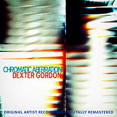 Chromatic Aberration von Dexter Gordon