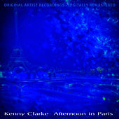 Afternoon in Paris by Kenny Clarke