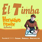 Hermano (Remix) by El Timba