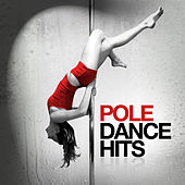 Pole Dance Hits by Various Artists