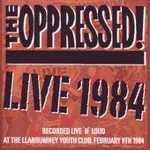 Live 1984 von The Oppressed