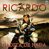 Nadita De Nada de Ricardo
