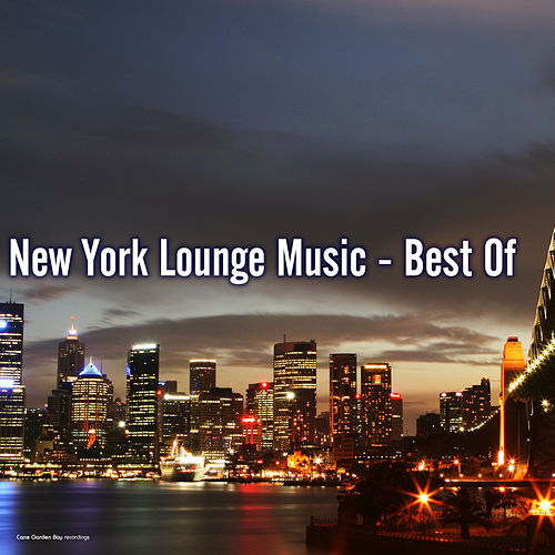 New York Lounge Music - Best of by Various Artists