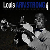 Jazz Masters Deluxe Collection von Louis Armstrong
