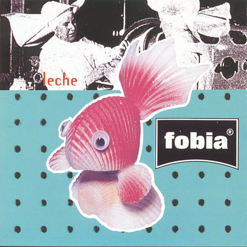 Leche by Fobia