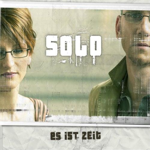 Es ist Zeit by Solo
