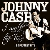 Johnny Cash - I Walk the Line and Greatest Hits (Remastered) by Johnny Cash