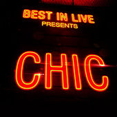 Best in Live: Chic by CHIC
