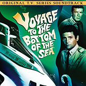 Voyage to the Bottom of the Sea (Original T.V. Series Soundtrack) di Various Artists