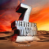7 merveilles de la musique: Country by Various Artists