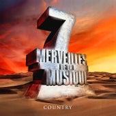 7 merveilles de la musique: Country de Various Artists