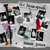 Let Days Speak by Sarah Jones