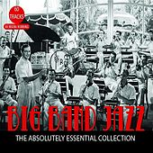 Big Band Jazz: The Absolutely Essential Collection by Various Artists
