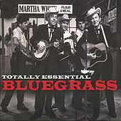 Totally Essential Bluegrass de Various Artists