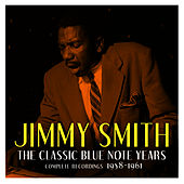 The Classic Blue Note Years: Volume 3 von Jimmy Smith