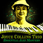 Essential Jazz Masters by Joyce Collins Trio