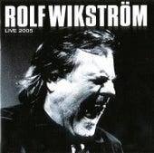 Live 2005 de Rolf Wikström