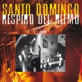 Santo Domingo - respiro del ritmo by Various Artists
