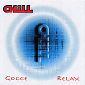 Gocce / Relax by Chill