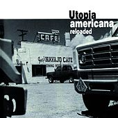 Utopia Americana Reload by Various Artists