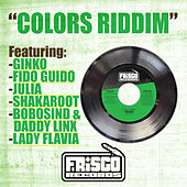 Colors Riddim by Various Artists