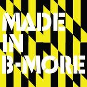 Made In B-More de Aaron LaCrate