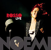 Rosso Live di Noemi