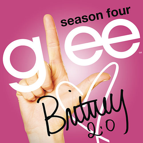 Britney 2.0 by Glee Cast