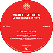 Locked in Studio EP Part 2 by Various Artists