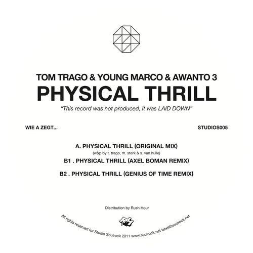 Physical Thrill by Tom Trago