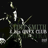 The Very Best of Stuff Smith & His Onyx Club Orchestra by Stuff Smith