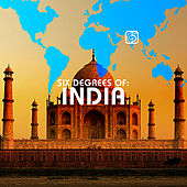 Six Degrees of India - A Six Degrees Collection de Various Artists