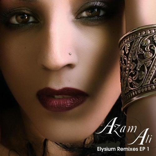 Elysium Remixes EP 1 by Azam Ali