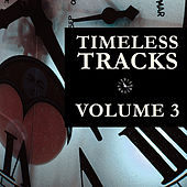 Timeless Tracks Vol. 3 by Various Artists