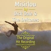 The Original Hit Recording - Misirlou de Dick Dale & The Del Tones