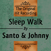 The Original Hit Recording: Sleep Walk di Santo and Johnny